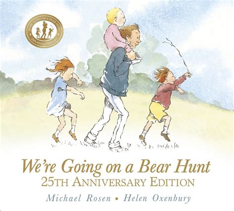 were going on a we re going on a bear hunt celebrating 25 years