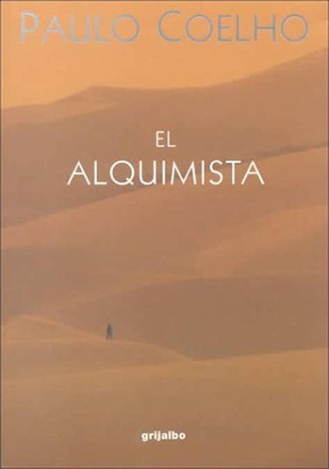 el alquimista libro pdf paulo coelho el alquimista de la palabra buhardillauniversal