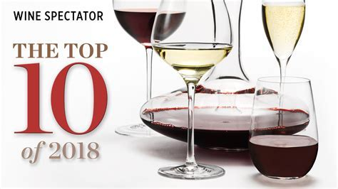 Top 10 Wines of 2018   Wine Spectator's Top 100