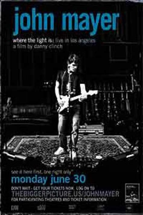 john mayer where the light is john mayer movies photos movie reviews filmography and