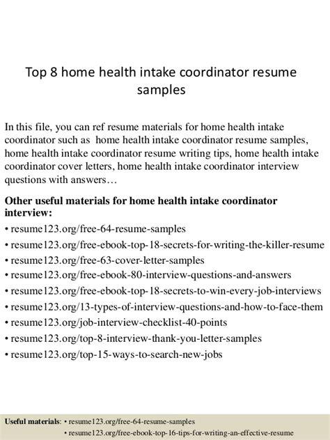 top 8 home health intake coordinator resume sles