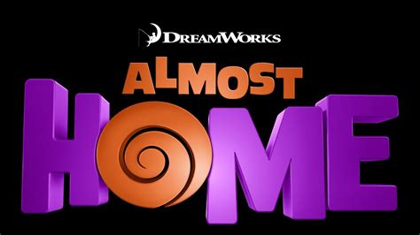 almost home a dreamworks animation