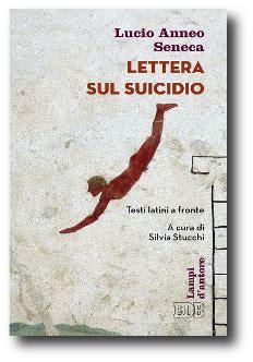 lettere suicidio seneca lettera sul suicidio settimananews