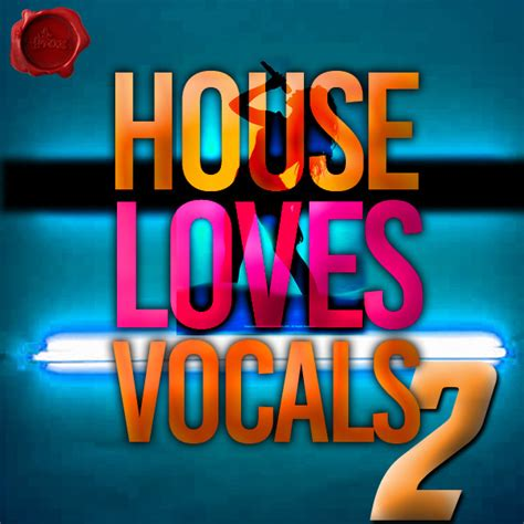 vocals for house music house loves vocals 2 fox music factory