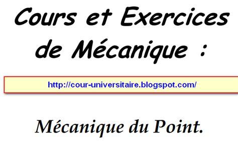 cours et exercices de m 233 canique cours universitaire