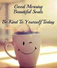 Good morning beautiful souls pictures photos and images for facebook
