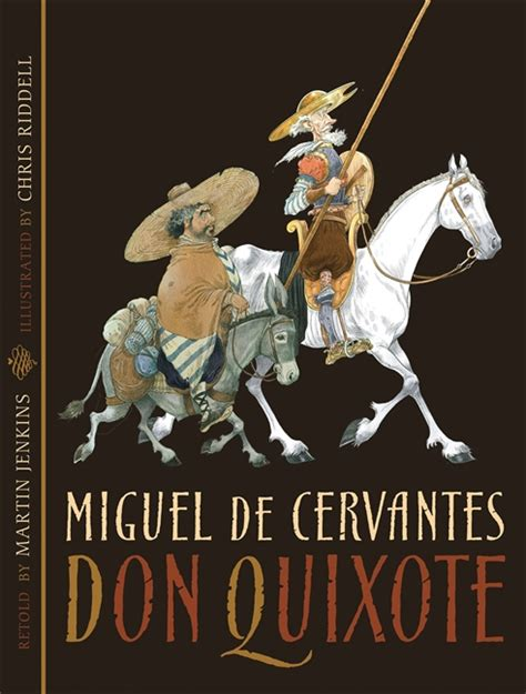 don quixote picture book candlewick press don quixote
