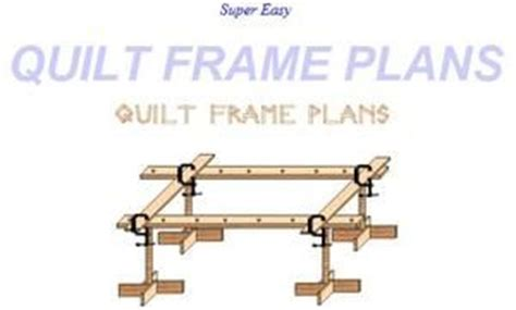 Quilting Frame Plans by Pin By Marina Rijswijk On Quilting