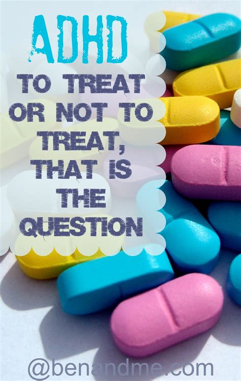 Adhd Treatment For 4 Year - 5 days of adhd awareness to treat or not to treat that