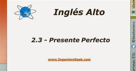 ejemplo de preguntas en pasado simple 2 3 presente perfecto usos y ejemplos en oraciones