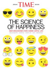 the origins of happiness the science of well being the course books time guide to happiness time