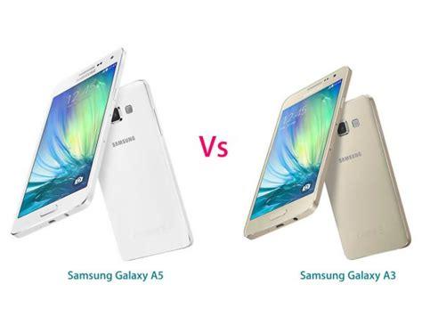 Samsung A3 Vs samsung galaxy a3 vs samsung galaxy a5