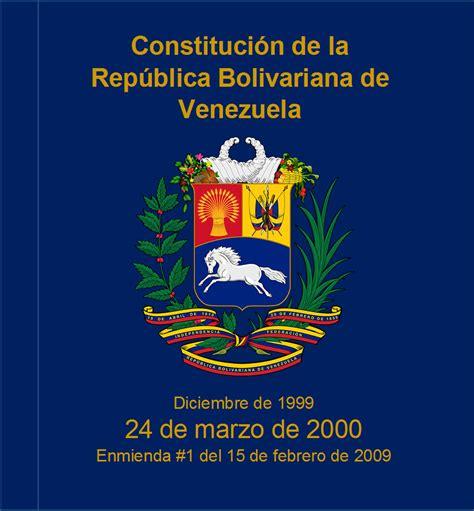 articulo 25 de la constitucion bolivariana de venezuela constituci 243 n de venezuela de 1999 wikipedia la