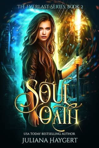 soul oath the everlast series volume 2 books betwixt the pages