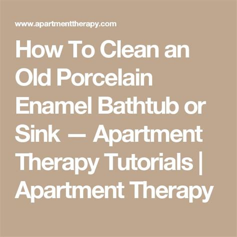 how to clean a porcelain bathtub how to clean an old porcelain enamel bathtub or sink