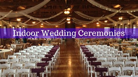 Wedding Ceremony How To by The Springs A Guide To Indoor Wedding Ceremonies