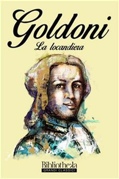 goldoni illuminista la locandiera bibliotheka it