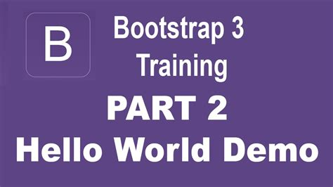 Bootstrap Tutorial Hello World | bootstrap tutorial for beginners part 2 hello world