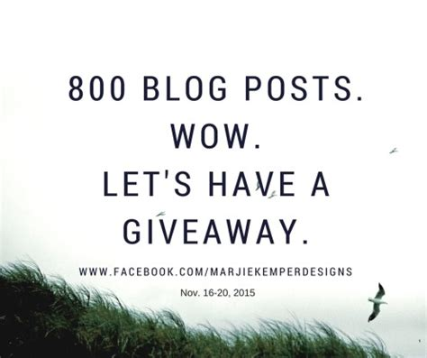 Post Your Giveaway - giveaway celebrating my 800th blog post marjie kemper designs
