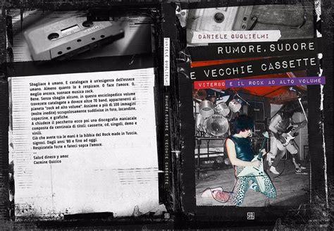 Libreria Fernandez Viterbo - rumore sudore e vecchie cassette in un libro la storia