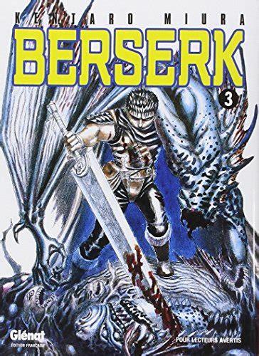 berserk vol 3 lire berserk gl 233 nat vol 3 en ligne pdf gratuit