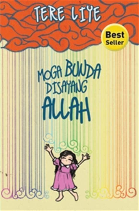Moga Bunda Disayang Allah Novel Tere Liye Best Seller buku moga bunda disayang allah new cover penulis tere liye penerbit pustaka abdi bangsa