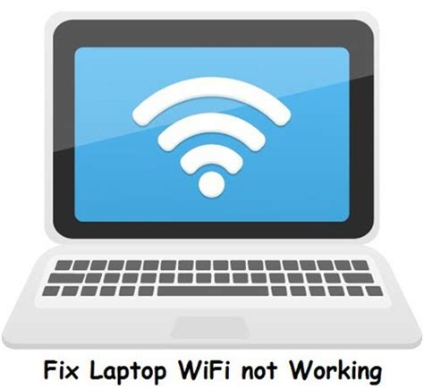 fix my laptop wont connect to wifi or laptop wifi not working