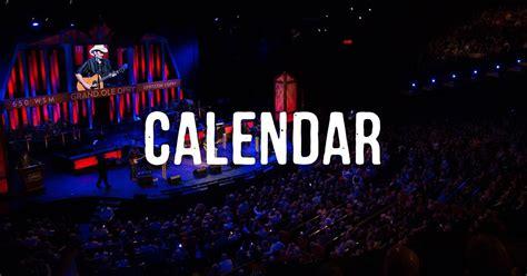 grand ole opry tickets calendar grand ole opry