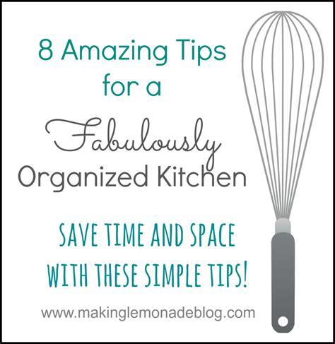 organizational tips 8 tips for a fabulously organized kitchen making lemonade