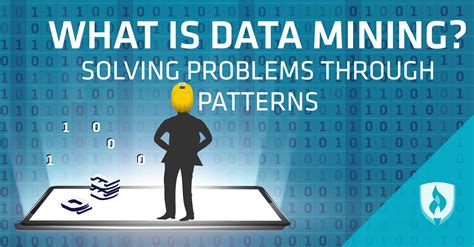 what is pattern in data what is data mining solving problems through patterns