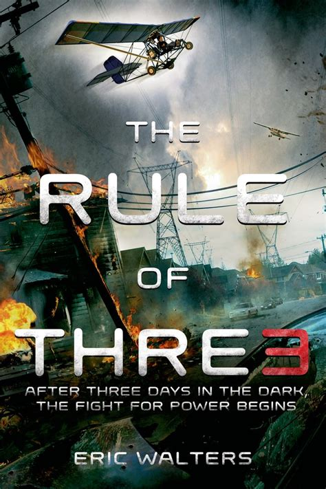 The Three Day Novel by The Rule Of Three Eric Walters