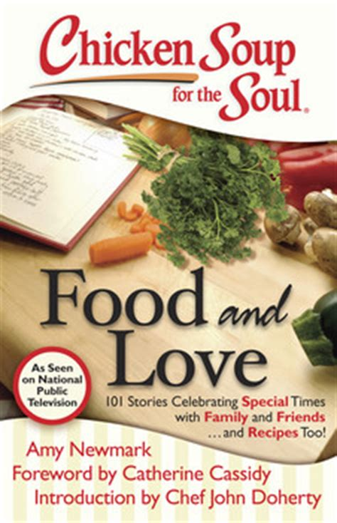 chicken soup for the soul food chicken soup for the soul food and book by newmark catherine cassidy