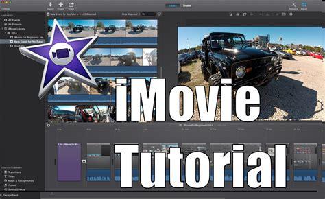 imovie tutorial beginner imovie for beginners youtube