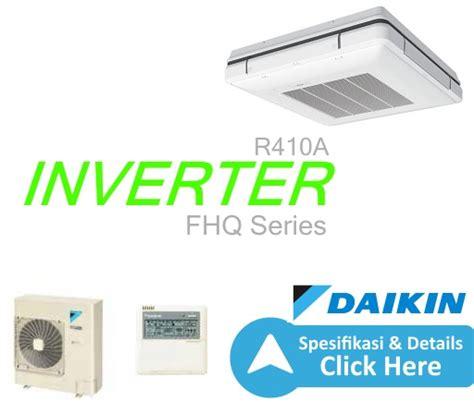 Ac Panasonic Inverter 1 Pk R410a ac ceiling inverter r410a 6 pk wl dealer resmi ac daikin