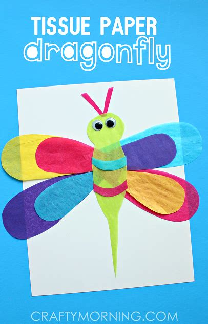 Tissue Paper Crafts For Preschoolers - tissue paper dragonfly craft for crafty morning