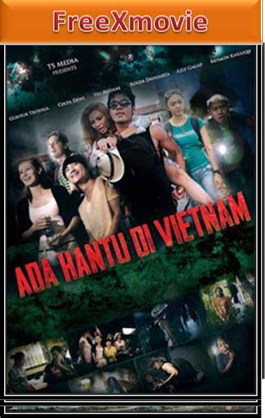 Download Film Horor Indonesia Ada Hantu Di Vietnam | ada hantu di vietnam 2012 download film gratis