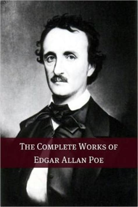 edgar allan poe biography ebook the complete works of edgar allan poe annotated with