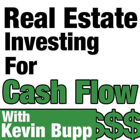 real estate investing for flow hosted by kevin bupp