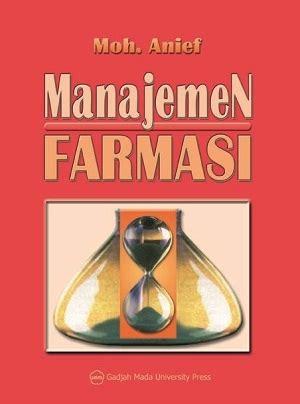 Dasar Dasar Manajemen Farmasi farmasi ugm press badan penerbit dan publikasi