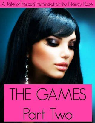 self feminization the games part two a tale of forced feminization by