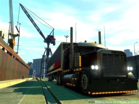 how to hook up a trailer in gta 4 7 steps with pictures