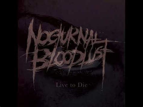 Live To Die nocturnal bloodlust live to die single 2017