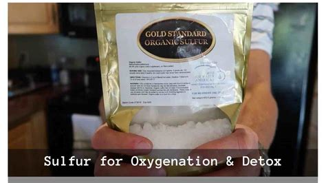 Organi Sulfur Detox sulfur for oxygenation and detox my kid cures cancer