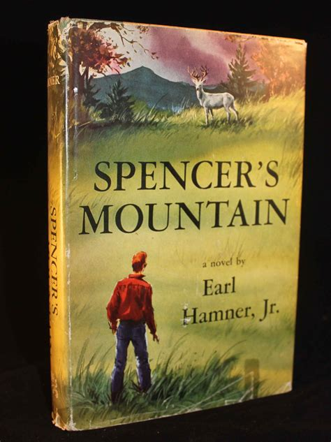 s mountain books spencer s mountain by earl hamner jr 1961