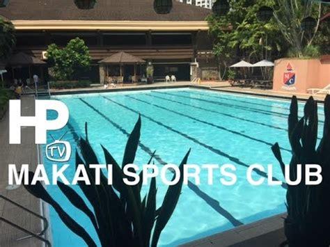 makati sports club  overview salcedo village lp
