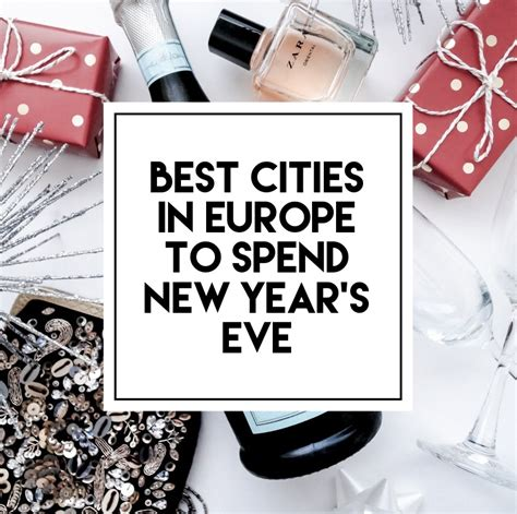 where to spend new years best cities in europe to spend new year s coat coffee