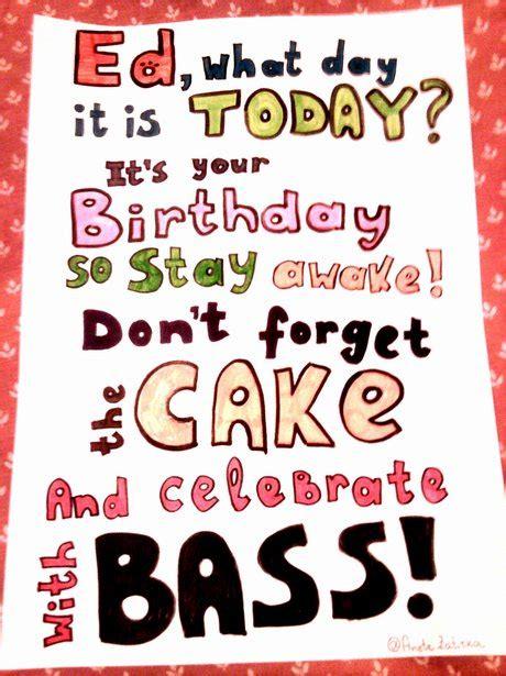 Ed Sheeran Birthday Card Anetezatirka Ed Sheeran S 22nd Birthday Card Capital
