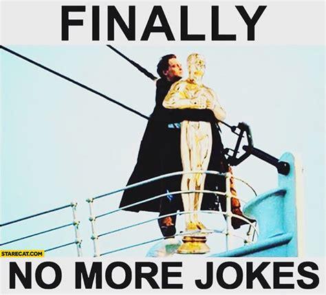 titanic film jokes leonardo dicaprio memes starecat com