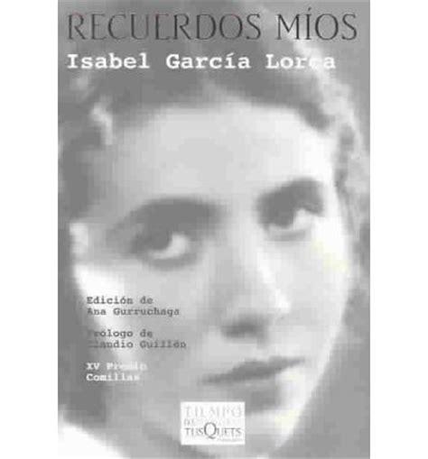 libro recurdos mios my memories recurdos mios isabel garcia lorca 9788483108307