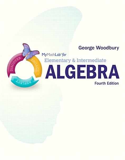 Elementary Intermediate Algebra 4th Edition What S New In Developmental Math Pearson